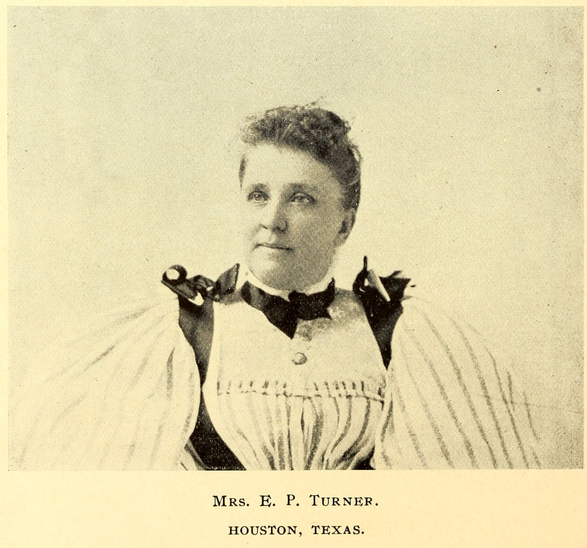 Mrs. E.P. Turner of Houston, Texas