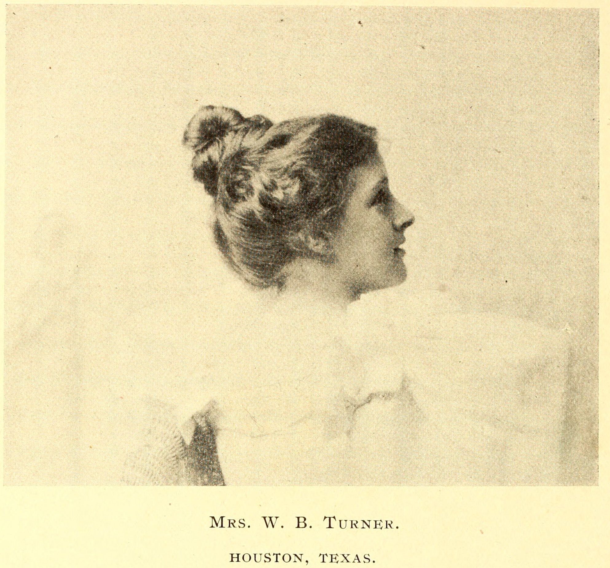 Mrs. W. B. Turner of Houston TX